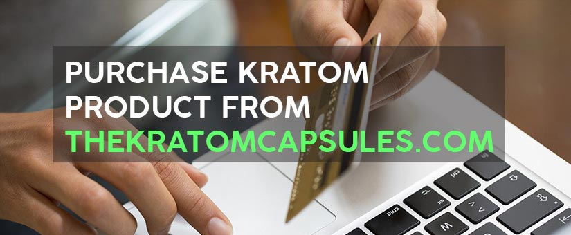 HOW-TO-PURCHASE-KRATOM-PRODUCT-FROM-THEKRATOMCAPSULES