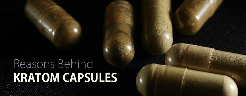 Reasons behind why ignoring Kratom Capsules is a mistake