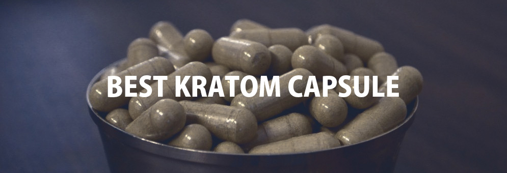 Which is said to be the best Kratom Capsules
